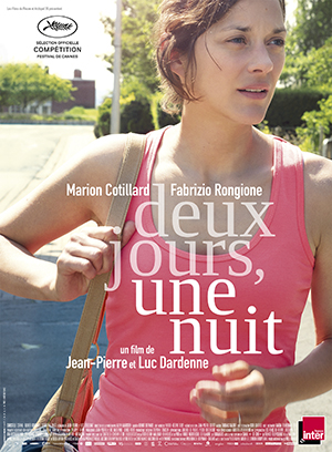 Deux Jours, Une Nuit (Two Days, One Night): Sixteen Angry Workers