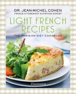 Light French Recipes: The French Diet Cookbook