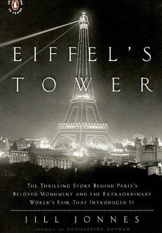 Book Review: Eiffel's Tower: The Thrilling Story Behind Paris's Beloved Monument
