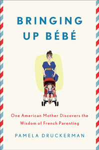 Review: Bringing Up Bébé: One American Mother Discovers the Wisdom of French Parenting