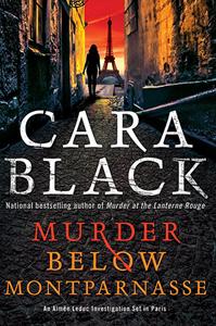 Interview with Cara Black, author of Murder Below Montparnasse