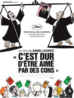 C'est Dur d'Etre Aimé Par des Cons (It's Hard to Be Loved By Morons): A Look Back at Charlie Hebdo