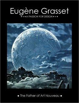 Eugène Grasset: A Passion for Design
