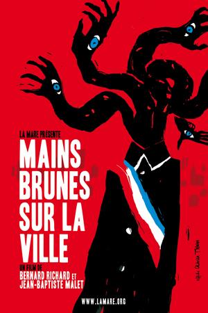 Mains Brunes Sur La Ville : It Can't Happen Here—Or Can It?