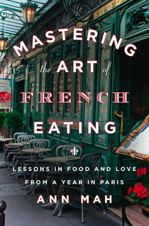Book Review: Mastering the Art of French Eating