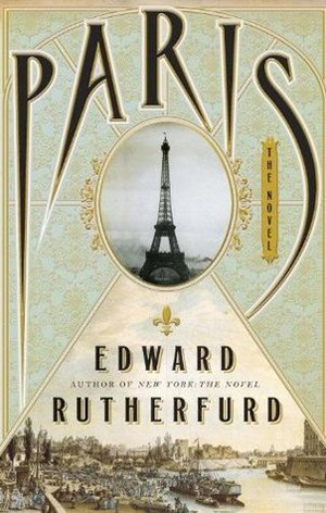 Paris: The Novel, by Edward Rutherford