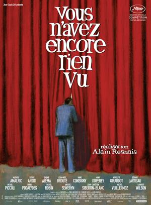 Vous N'Avez Encore Rien Vu (You Ain't Seen Nothing Yet) : Alain Resnais' Thrice-Told Tales