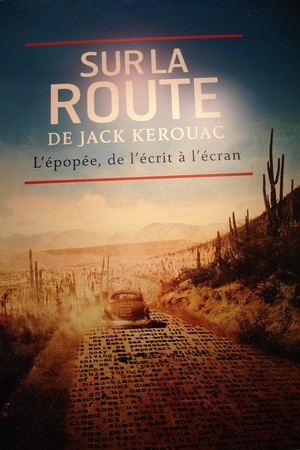 On the Road with Jack Kerouac at the Musée des lettres et manuscrits
