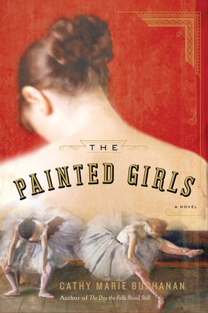 """Interview with Cathy Marie Buchanan, author of """"The Painted Girls"""":"""