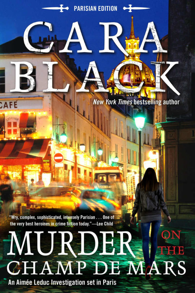 "An Exclusive Excerpt from Cara Black's ""Murder on the Champ de Mars"""