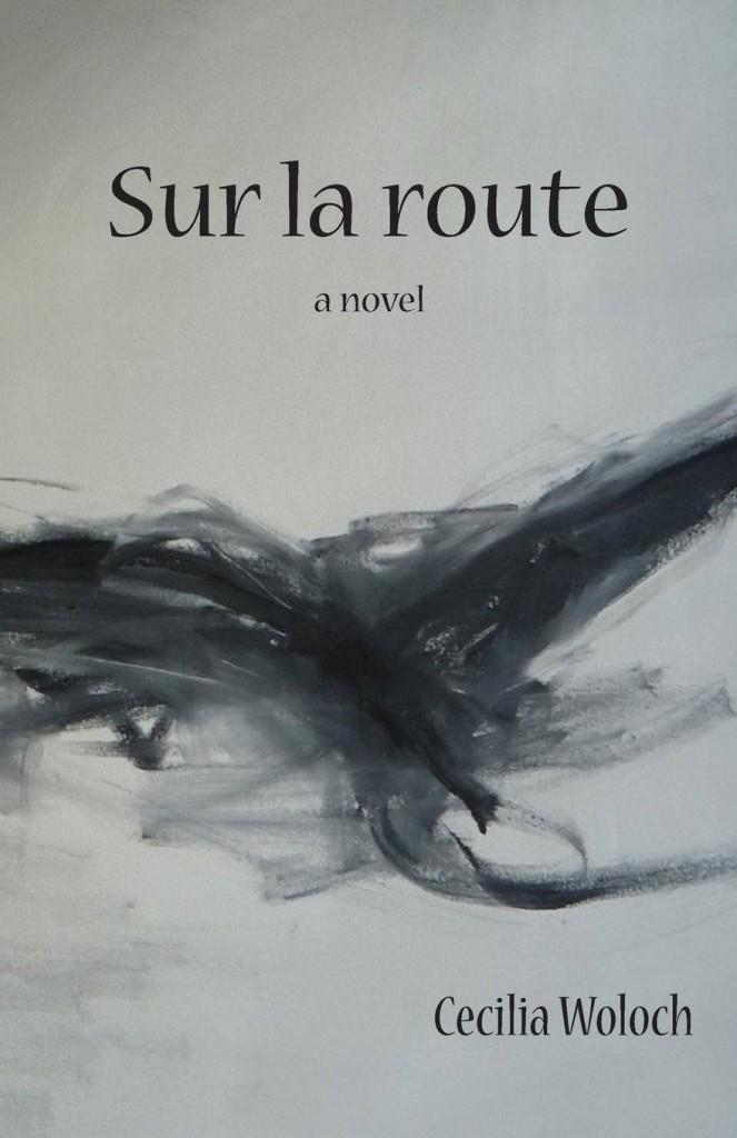 Sur La Route by Cecilia Woloch