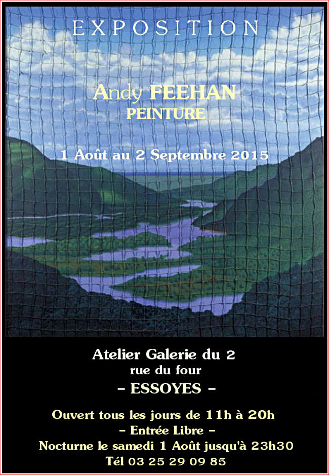 Andy Feehan Painting Exhibit in Essoyes