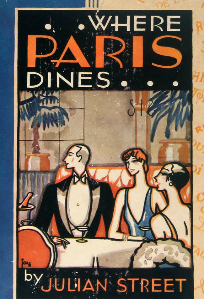 Where Paris Dines by Julian Street