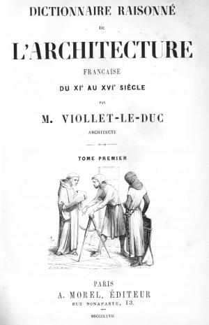 Front cover of the Dictionnaire Raisonné de L'Architecture Française du XIe au XVIe siècle