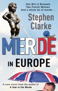 """""""Merde in Europe"""" by Stephen Clarke"""