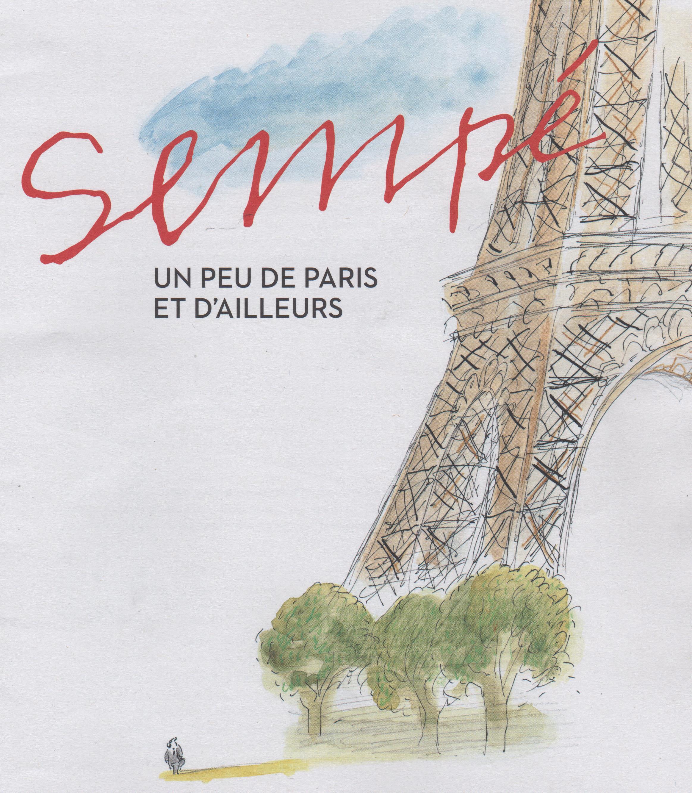 """""""Un peu de Paris et d'ailleurs"""" by Jean-Jacques Sempé"""