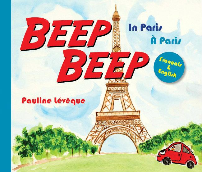 Beep Beep Paris by author Pauline Lévêque