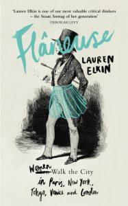 Flâneuse, by Lauren Elkin