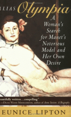 Reviewed: Alias Olympia, A Woman's Search for Manet's Notorious Model and Her Own Desire