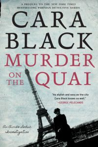 """Murder on the Quai"" by Cara Black"