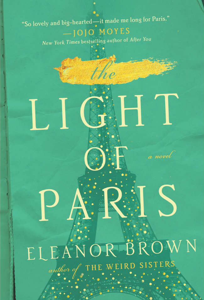 An Interview with Eleanor Brown: Author of The Light of Paris
