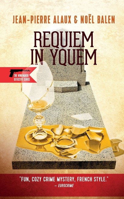 Book Review: Requiem in Yquem, The Winemaker Detective