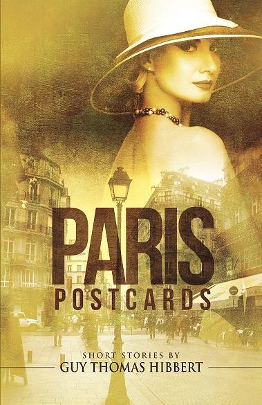 Book Review: Paris Postcards by Guy Thomas Hibbert