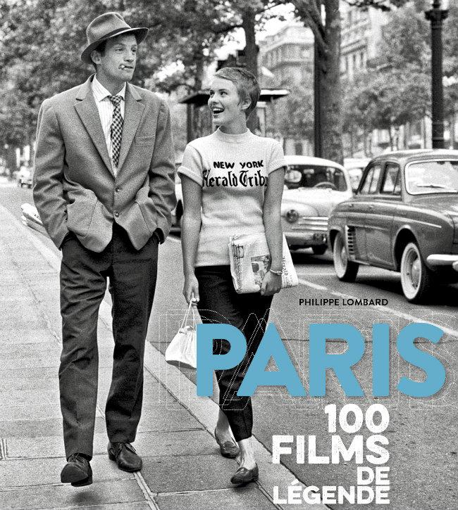 Paris 100 Films de Légende: A Beautiful Snapshot of the City in the Movies