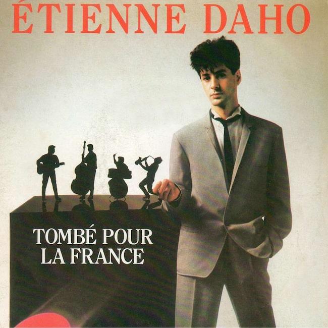 Étienne Daho: Tombé pour la France,