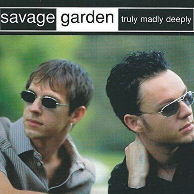 Savage Garden: Truly Madly Deeply