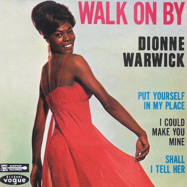 Dionne Warwick: Walk On By,