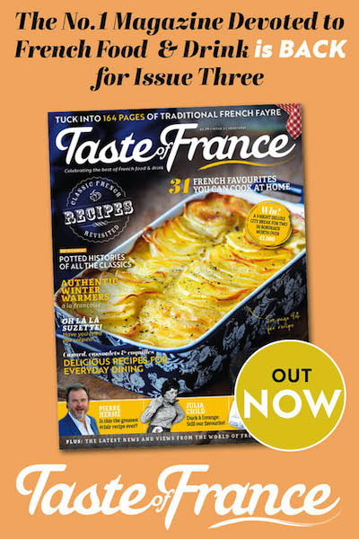 Taste of France Issue Three - OUT NOW
