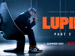 The Hit TV Series Lupin: Arsène Lupin Then and No...