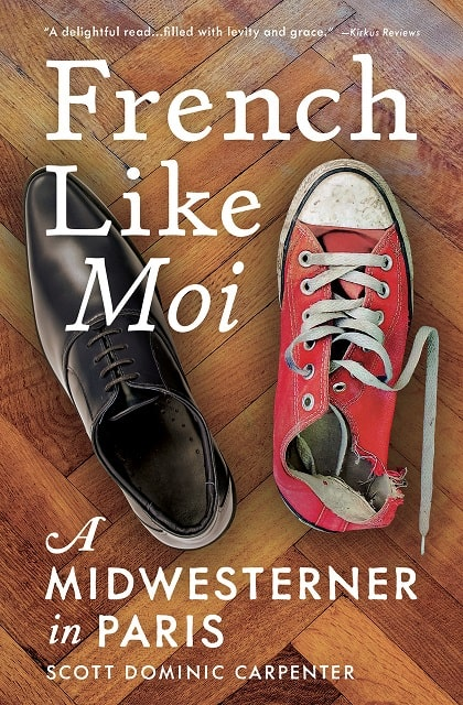 Book Review: French Like Moi, A Midwesterner in Paris