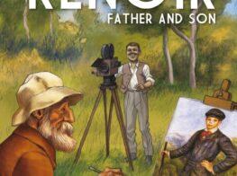 Transcribing Life Through Art: Renoir, Father and ...