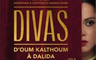 Divas: From Oum Kalthoum to Dalida at the Institut du Monde Arabe