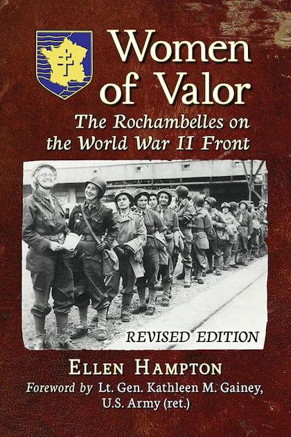Women of Valor: The Rochambelles on the World War II Front