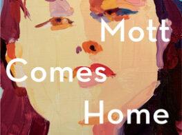 Lorna Mott Comes Home: The Latest Novel by Diane J...