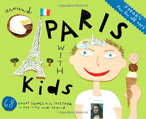 book, Around Paris With Kids, 4th ed (Fodors) ©amazon