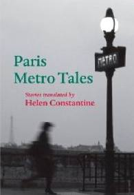 book, Paris Metro Tales by Helen Constantine [May 2011 release]