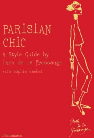 Book, Parisian Chic bby Ines de la Fressange courtesy of amazon.com