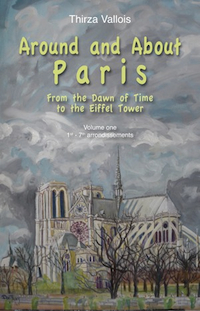 Around and About Paris: Vol. 1 by Thirza Vallois