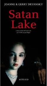 Satan Lake by Joanne & Gerry Dryansky