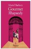 Gourmet Rhapsody, Muriel Barbery
