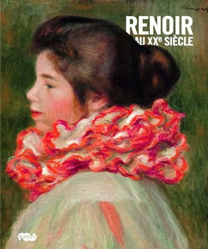 Renoir in the 20th Century, exhibition catalogue cover.