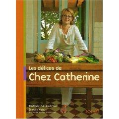 Les Delices d  Chez Catherine, Paris.