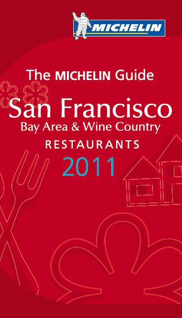 Michelin Guide San Francisco 2011