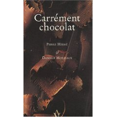 Pierre Herme Carrement chocolat